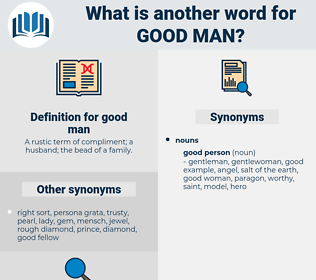 good man, synonym good man, another word for good man, words like good man, thesaurus good man