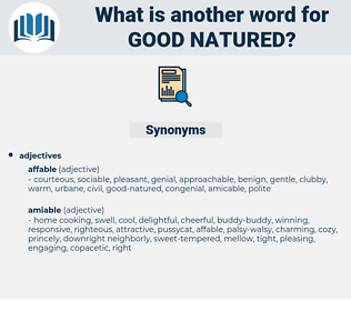 good-natured, synonym good-natured, another word for good-natured, words like good-natured, thesaurus good-natured