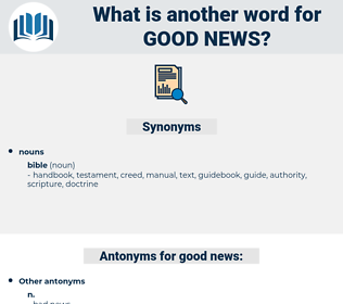 good news, synonym good news, another word for good news, words like good news, thesaurus good news
