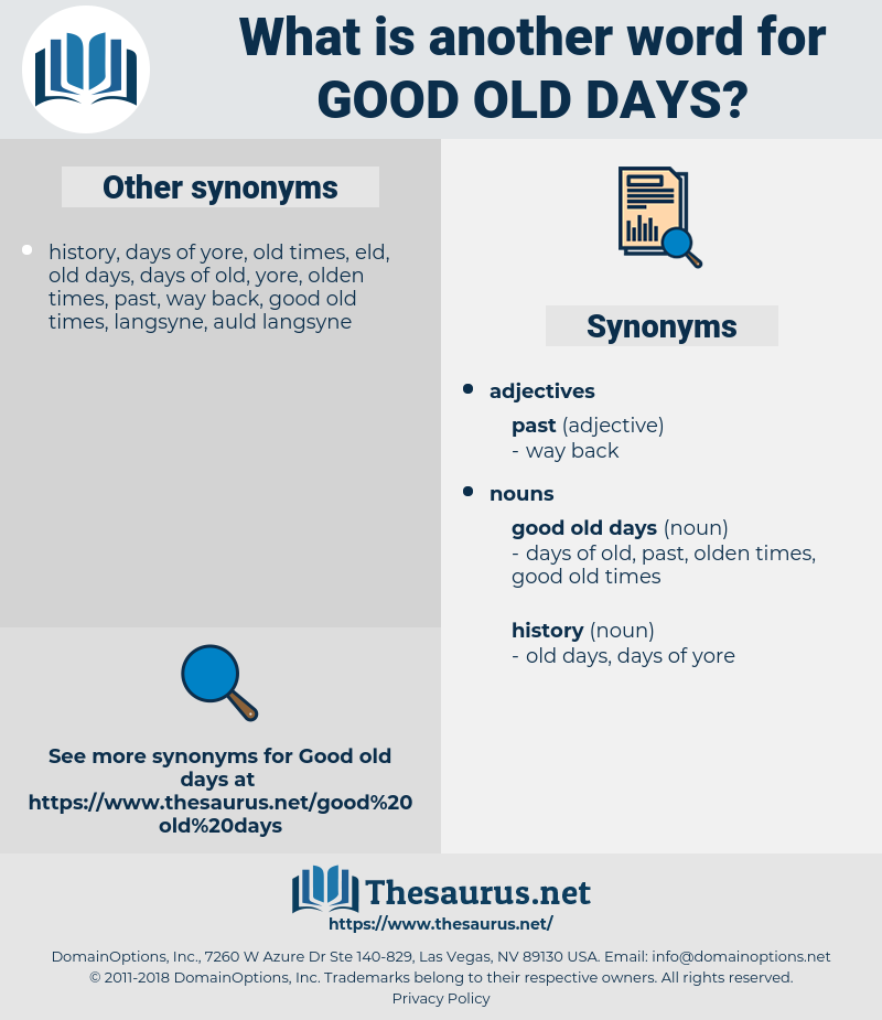 good old days, synonym good old days, another word for good old days, words like good old days, thesaurus good old days