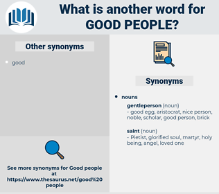 good people, synonym good people, another word for good people, words like good people, thesaurus good people