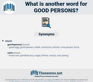 good persons, synonym good persons, another word for good persons, words like good persons, thesaurus good persons