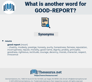 good report, synonym good report, another word for good report, words like good report, thesaurus good report