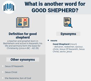 good shepherd, synonym good shepherd, another word for good shepherd, words like good shepherd, thesaurus good shepherd