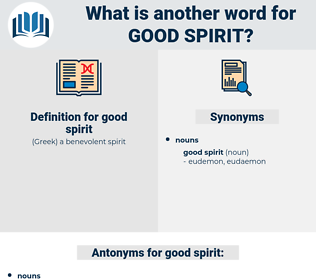 good spirit, synonym good spirit, another word for good spirit, words like good spirit, thesaurus good spirit
