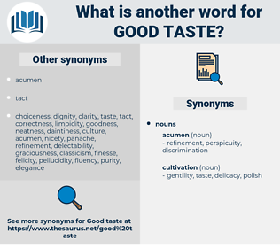 good taste, synonym good taste, another word for good taste, words like good taste, thesaurus good taste