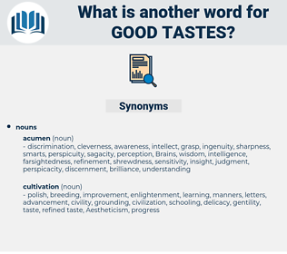 good tastes, synonym good tastes, another word for good tastes, words like good tastes, thesaurus good tastes