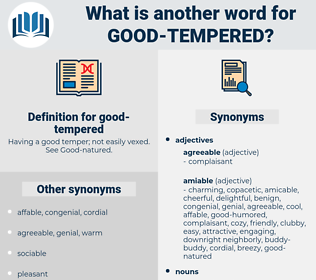 good-tempered, synonym good-tempered, another word for good-tempered, words like good-tempered, thesaurus good-tempered