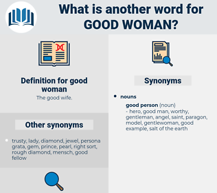 good woman, synonym good woman, another word for good woman, words like good woman, thesaurus good woman