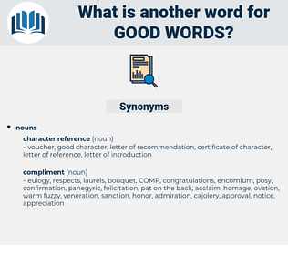 good words, synonym good words, another word for good words, words like good words, thesaurus good words