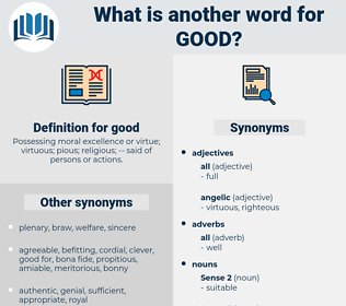 good, synonym good, another word for good, words like good, thesaurus good