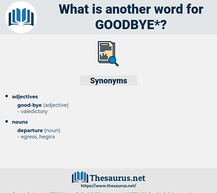 goodbye, synonym goodbye, another word for goodbye, words like goodbye, thesaurus goodbye
