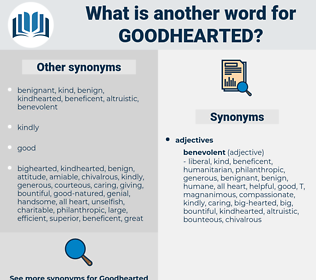 goodhearted, synonym goodhearted, another word for goodhearted, words like goodhearted, thesaurus goodhearted