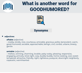 goodhumored, synonym goodhumored, another word for goodhumored, words like goodhumored, thesaurus goodhumored