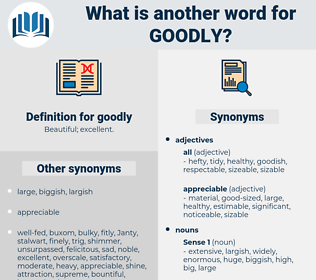 goodly, synonym goodly, another word for goodly, words like goodly, thesaurus goodly