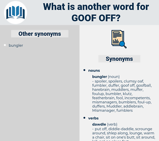 goof off, synonym goof off, another word for goof off, words like goof off, thesaurus goof off