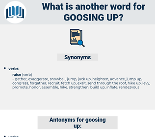 goosing up, synonym goosing up, another word for goosing up, words like goosing up, thesaurus goosing up