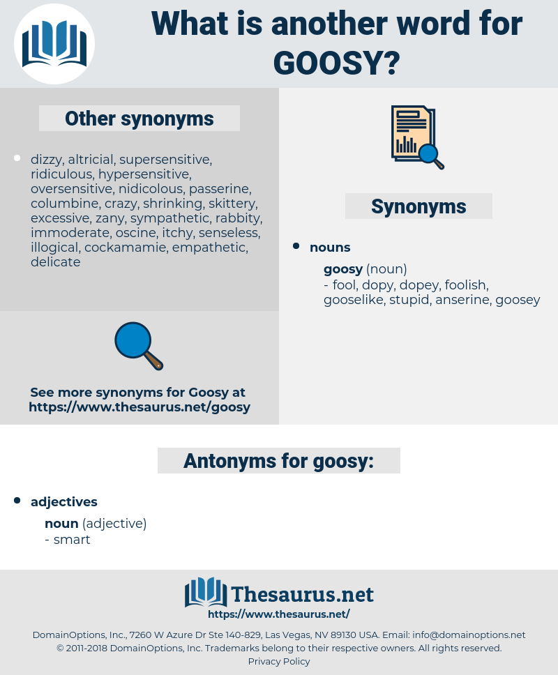 goosy, synonym goosy, another word for goosy, words like goosy, thesaurus goosy