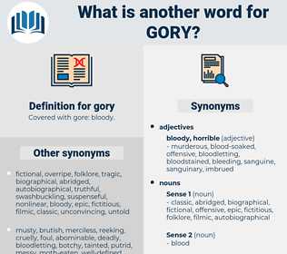 gory, synonym gory, another word for gory, words like gory, thesaurus gory