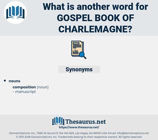 Gospel Book of Charlemagne, synonym Gospel Book of Charlemagne, another word for Gospel Book of Charlemagne, words like Gospel Book of Charlemagne, thesaurus Gospel Book of Charlemagne