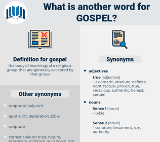 gospel, synonym gospel, another word for gospel, words like gospel, thesaurus gospel