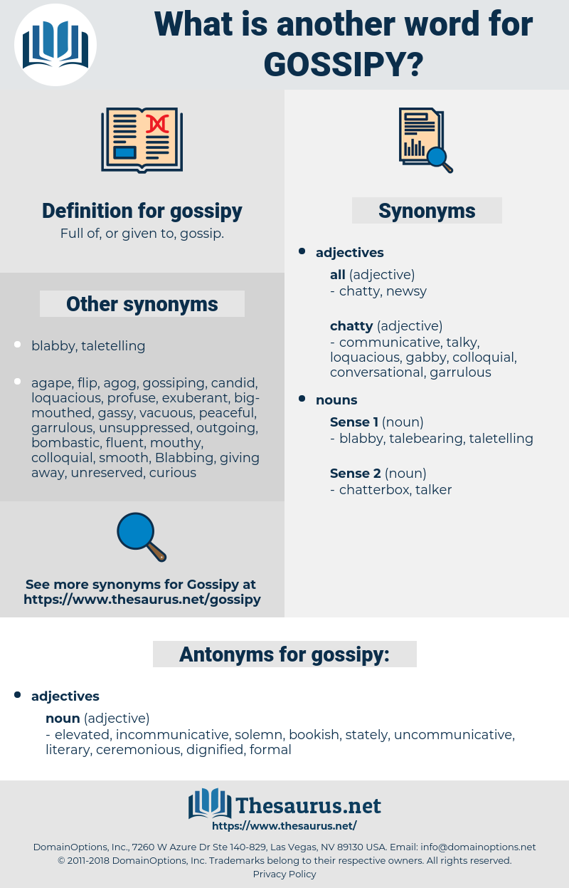 gossipy, synonym gossipy, another word for gossipy, words like gossipy, thesaurus gossipy