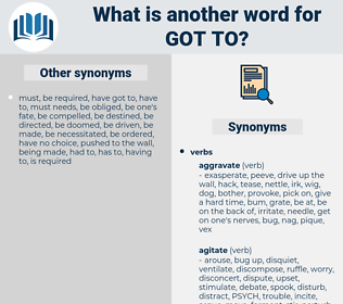 got to, synonym got to, another word for got to, words like got to, thesaurus got to