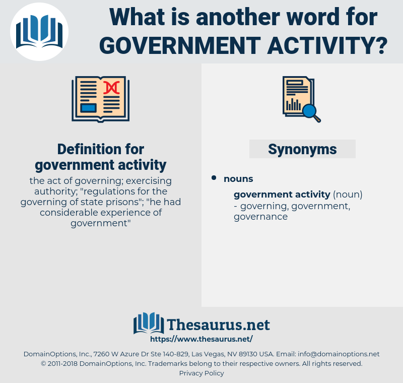 government activity, synonym government activity, another word for government activity, words like government activity, thesaurus government activity