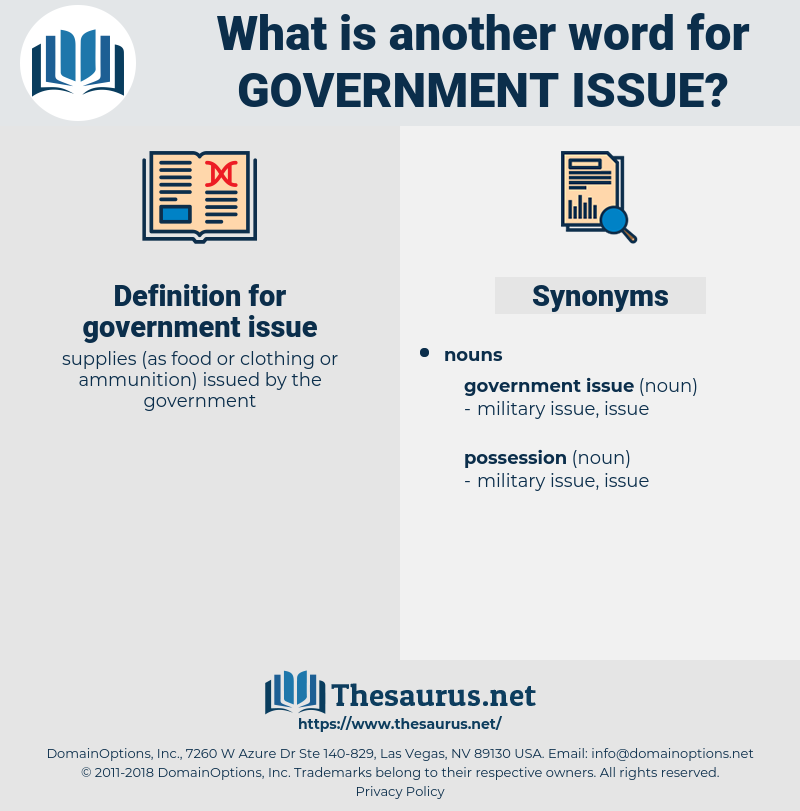 government issue, synonym government issue, another word for government issue, words like government issue, thesaurus government issue