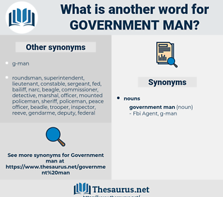 government man, synonym government man, another word for government man, words like government man, thesaurus government man