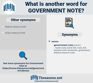 government note, synonym government note, another word for government note, words like government note, thesaurus government note