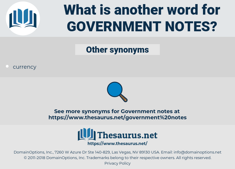 government notes, synonym government notes, another word for government notes, words like government notes, thesaurus government notes