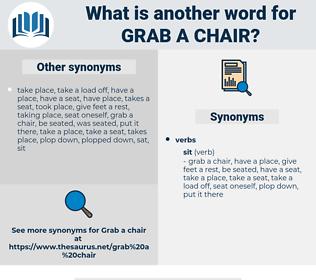 grab a chair, synonym grab a chair, another word for grab a chair, words like grab a chair, thesaurus grab a chair