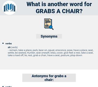 grabs a chair, synonym grabs a chair, another word for grabs a chair, words like grabs a chair, thesaurus grabs a chair
