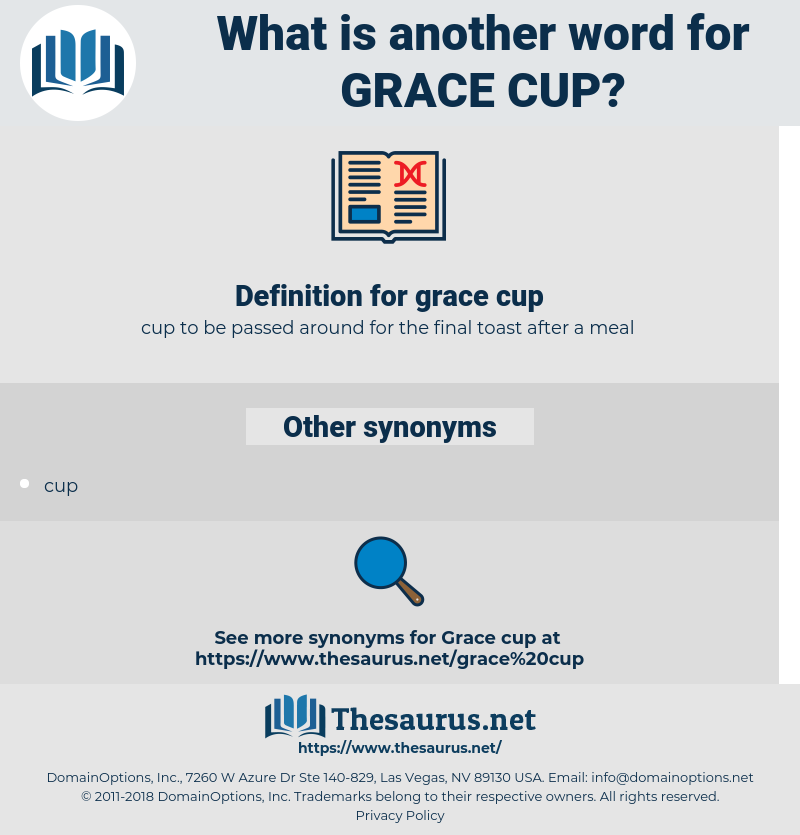 grace cup, synonym grace cup, another word for grace cup, words like grace cup, thesaurus grace cup