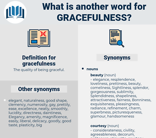 gracefulness, synonym gracefulness, another word for gracefulness, words like gracefulness, thesaurus gracefulness