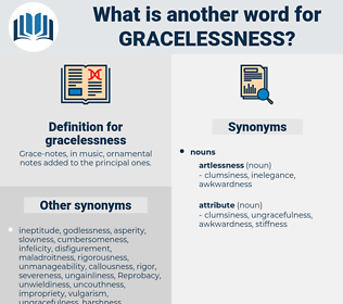 gracelessness, synonym gracelessness, another word for gracelessness, words like gracelessness, thesaurus gracelessness