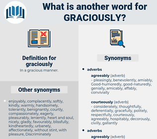 graciously, synonym graciously, another word for graciously, words like graciously, thesaurus graciously
