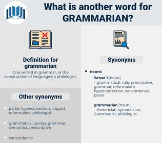 grammarian, synonym grammarian, another word for grammarian, words like grammarian, thesaurus grammarian