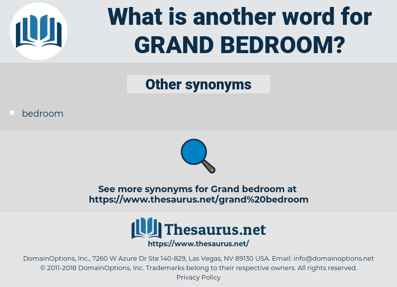 grand bedroom, synonym grand bedroom, another word for grand bedroom, words like grand bedroom, thesaurus grand bedroom
