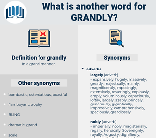 grandly, synonym grandly, another word for grandly, words like grandly, thesaurus grandly