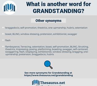 grandstanding, synonym grandstanding, another word for grandstanding, words like grandstanding, thesaurus grandstanding