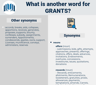 Grants, synonym Grants, another word for Grants, words like Grants, thesaurus Grants