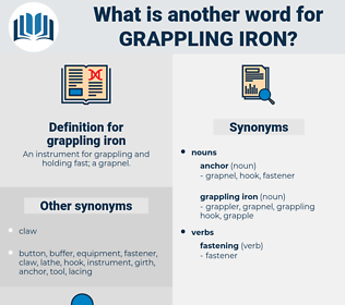 grappling iron, synonym grappling iron, another word for grappling iron, words like grappling iron, thesaurus grappling iron