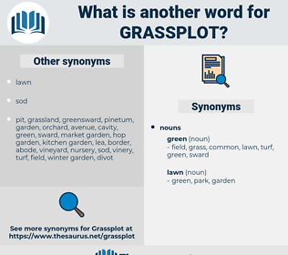 Grassplot, synonym Grassplot, another word for Grassplot, words like Grassplot, thesaurus Grassplot