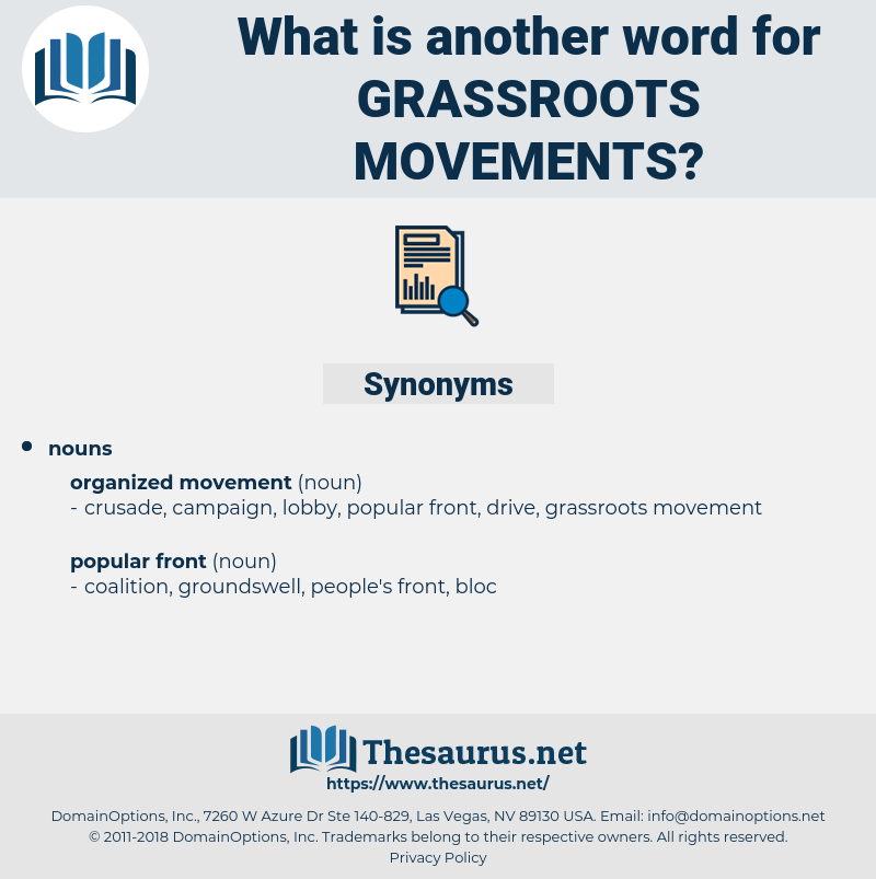 grassroots movements, synonym grassroots movements, another word for grassroots movements, words like grassroots movements, thesaurus grassroots movements