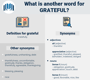 grateful, synonym grateful, another word for grateful, words like grateful, thesaurus grateful