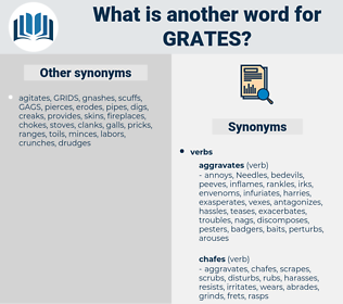 grates, synonym grates, another word for grates, words like grates, thesaurus grates