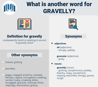 gravelly, synonym gravelly, another word for gravelly, words like gravelly, thesaurus gravelly
