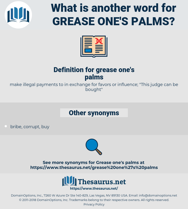 grease one's palms, synonym grease one's palms, another word for grease one's palms, words like grease one's palms, thesaurus grease one's palms